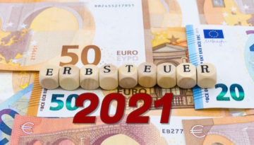 Erbschaftsteuer 2021